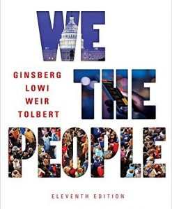Test Bank We The People 11E Ginsberg