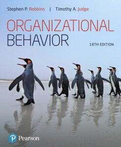 Solution Manual For Organizational Behavior, 18th Edition By Stephen P. Robbins,Timothy A. Judge,ISBN-13: 9780134729671