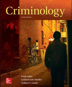 Solution Manual (Download Only) For Criminology 9th Edition By Freda Adler,William Laufer,Gerhard O. Mueller, ISBN10 007814096X,ISBN13 9780078140969