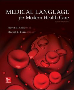 Solution Manual (Download Only) for Medical Language for Modern Health Care 4th Edition By David Allan, Rachel Basco,ISBN10 007782072X,ISBN13 9780077820725