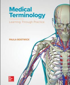 Solution Manual (Download Only) for Medical Terminology Learning Through Practice 1st Edition By Paula Bostwick, ISBN10 0073513857,ISBN 13 9780073513850