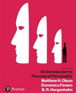 Solution Manual For An Introduction to Theories of Personality [RENTAL EDITION], 9th Edition By Matthew H. Olson, Domenica Favero, B.R. Hergenhahn, ISBN-10: 0134792920, ISBN-13: 9780134792927Solution Manual For An Introduction to Theories of Personality [RENTAL EDITION], 9th Edition By Matthew H. Olson, Domenica Favero, B.R. Hergenhahn, ISBN-10: 0134792920, ISBN-13: 9780134792927