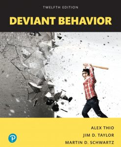Solution Manual For Deviant Behavior, Books a la Carte, 12th Edition By Alex Thio, Jim D. Taylor, Martin D. Schwartz, ISBN-10: 0134627091, ISBN-13: 9780134627090