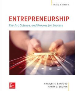 Solution Manual (Download Only) For ENTREPRENEURSHIP: The Art, Science, and Process for Success 3rd Edition By Charles Bamford, Garry Bruton, ISBN 10: 1259912191 ISBN 13: 9781259912191