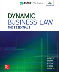 Solution Manual (Download Only) for Dynamic Business Law: The Essentials 4th Edition By Nancy Kubasek, M. Neil Browne, Daniel Herron, Lucien Dhooge, Linda Barkacs, ISBN 10: 125991710X, ISBN 13: 9781259917103