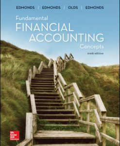 Solution Manual (Download Only) for Fundamental Financial Accounting Concepts 10th Edition By Thomas Edmonds, Christopher Edmonds, Frances McNair, Philip Olds, ISBN 10: 1259918181, ISBN 13: 9781259918186