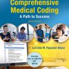 Solution Manual for Pearson's Comprehensive Medical Coding Plus MyLab Health Professions with Pearson eText 2nd Edition By Lorraine M. Papazian-Boyce, ISBN-10: 0134879309, ISBN-13: 9780134879307